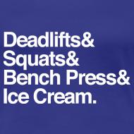 Design ~ Women's - Deadlifts & Squats & Bench Press & Ice Cream