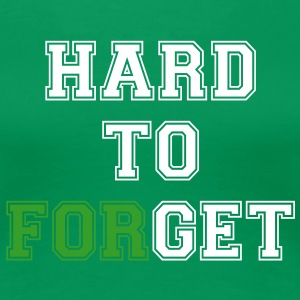 Hard to Get - Hard to Forget. St Patrick's Day Edition  - Women's Premium T-Shirt