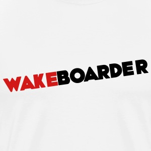 Wake, Wakeboard, Wakeboarder, Wakeboarding T-Shirts - Men's Premium T-Shirt