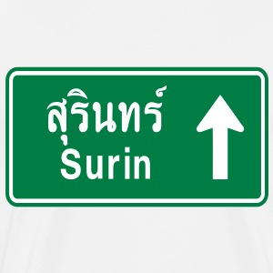 Surin, Thailand / Highway Road Traffic Sign T-Shirts - Men's Premium T-Shirt