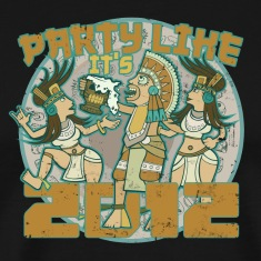 PARTY LIKE IT'S 2012 T-Shirts