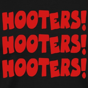Hooters! Hooters! Hooters! T-Shirts - Men's Premium T-Shirt