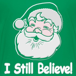 I Still Believe Santa - Kids' Premium T-Shirt