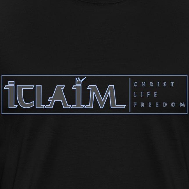 ICLAIM   CHRIST, LIFE, FREEDOM T-SHIRT 3XL & 4XL T-Shirt