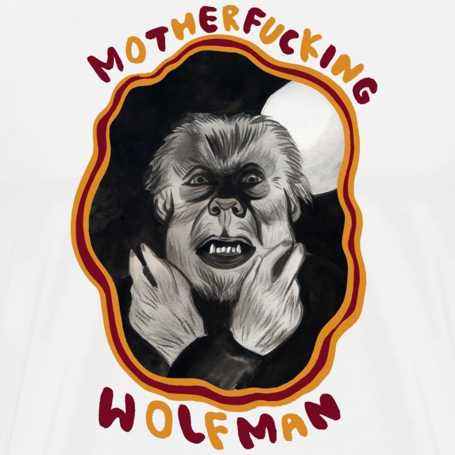MOTHERFUCKING WOLFMAN
