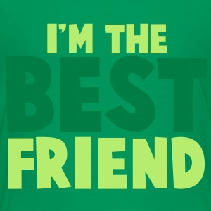 I'm the BEST FRIEND! Kids' Shirts - Kids' Premium T-Shirt