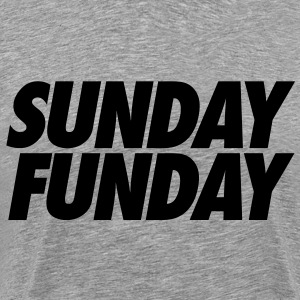 Sunday Funday T-Shirts - stayflyclothing.com - Men's Premium T-Shirt