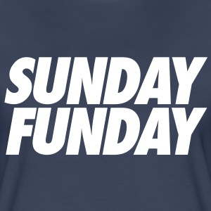 Sunday Funday T-Shirts - stayflyclothing.com - Women's Premium T-Shirt