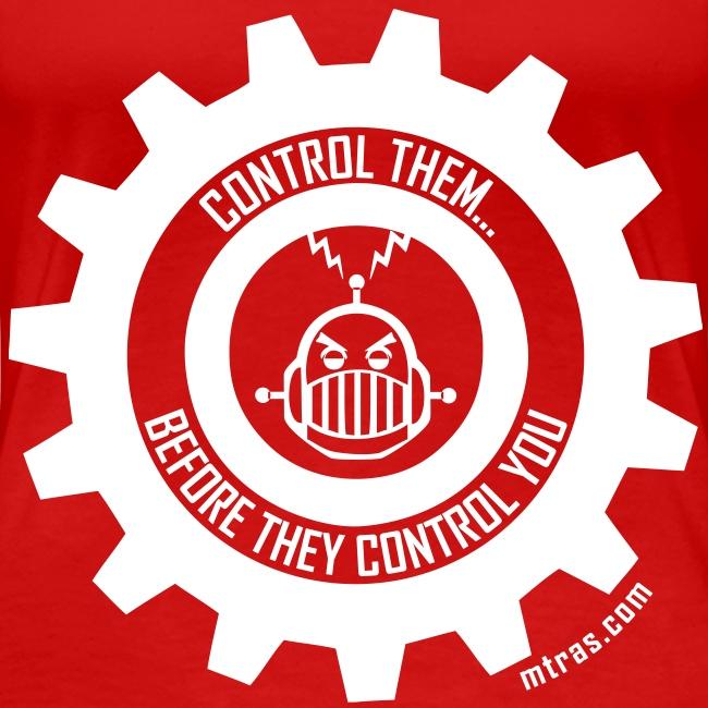 MTRAS Control The Robots White - Women's XL Tshirt