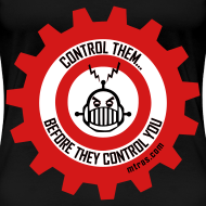 Design ~ MTRAS Control The Robots Black, Red & White - Women's XL Tshirt