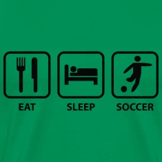Eat Sleep Soccer