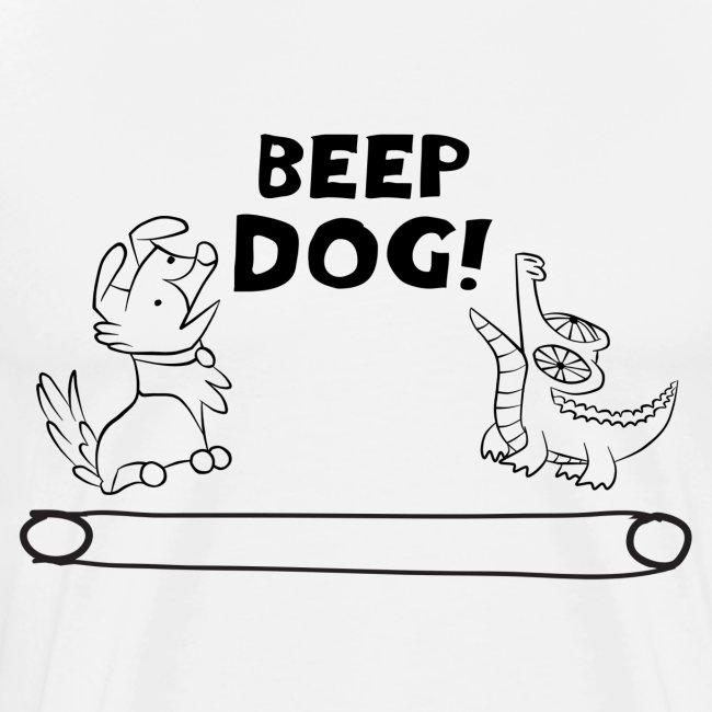 Beep Dog!