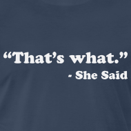 Design ~ That's what she said.