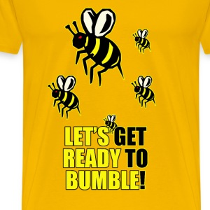 Ready To Bumble - Men's Premium T-Shirt