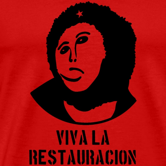 Viva La Restauracion - Choose Your Color