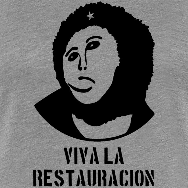 Viva La Restauracion - Choose Your Color