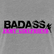 Design ~ Badass Army Girlfriend