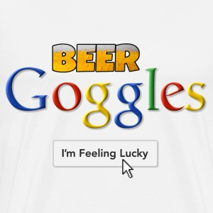 Beer Goggles - I'm Feeling Lucky T-Shirts - Men's Premium T-Shirt