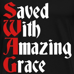 Saved With Amazing Grace (SWAG) T-Shirts - Men's Premium T-Shirt