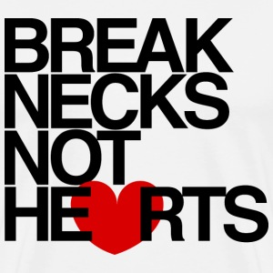 Break Necks Not Hearts Mens Tee Shirt by AiReal  - Men's Premium T-Shirt