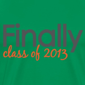 Finally Class of 2013 Grad T-Shirts - Men's Premium T-Shirt