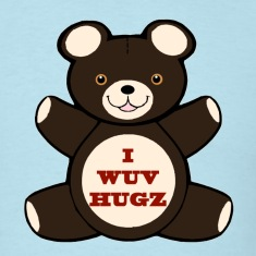 Apparently you wuv hugs T-Shirts