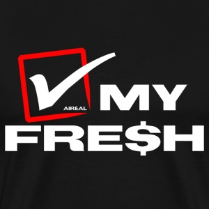 Check My Fre$h Mens Tee Shirt by AiReal Apparel - Men's Premium T-Shirt