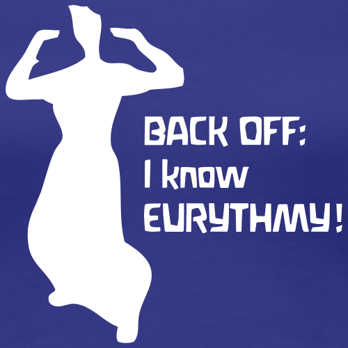 BACK OFF: I know EURYTHMY!