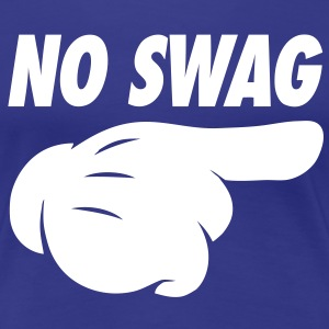 No Swag Women's T-Shirts - stayflyclothing.com - Women's Premium T-Shirt