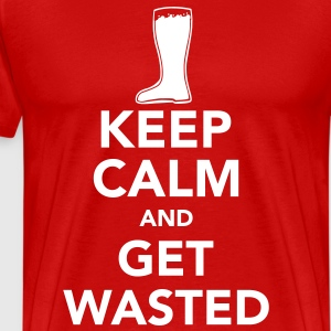 KEEP CALM AND GET WASTED - Men's Premium T-Shirt
