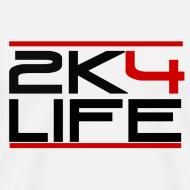Design ~ Men's T-Shirt 2K4LIFE