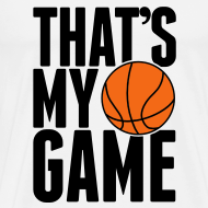 Design ~ That's my game T-Shirt