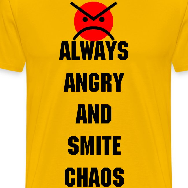 ANGRY MARINES ALWAYS ANGRY AND SMITE CHAOS