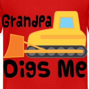 Grandpa Digs Me Grandchild Bulldozer Baby & Toddler Shirts - Toddler Premium T-Shirt