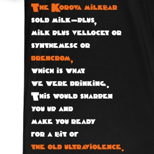 Korova Milkbar Quote Color (A Clockwork Orange) T- - Men's Premium T-Shirt