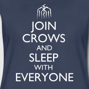 Join Crows and Sleep with Everyone Design Women's T-Shirts - Women's Premium T-Shirt
