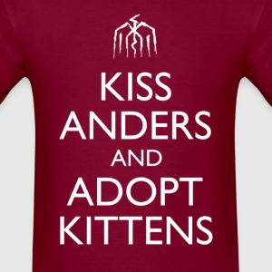 Kiss Anders and Adopt Kittens Design T-Shirts - Men's T-Shirt