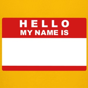 Hello my name is Kids' Shirts - Kids' Premium T-Shirt