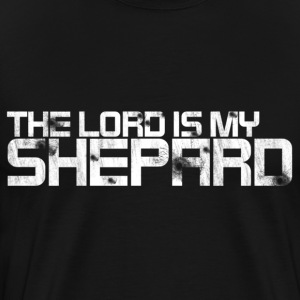 The Lord is my Shepard Design T-Shirts - Men's Premium T-Shirt
