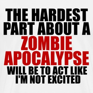 Excited about a zombie apocalypse t-shirt - Men's Premium T-Shirt