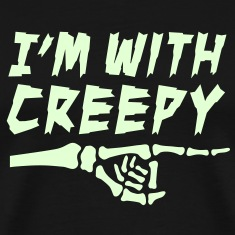 I'm with creepy T-Shirts