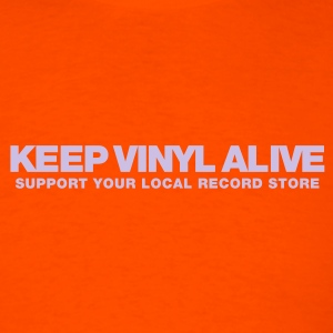 Keep Vinyl Alive - Men's T-Shirt