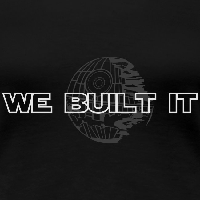 We Built It Ladies