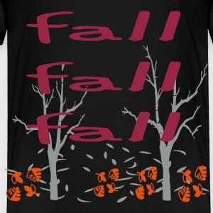fall_fall_fall3 Baby & Toddler Shirts - Toddler Premium T-Shirt