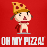 Design ~ Oh My Pizza - Toddlers ANY COLOR