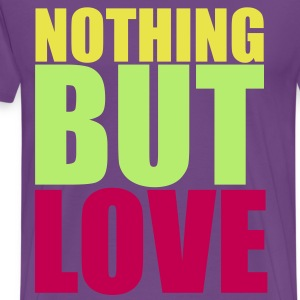 KCCO - Nothing But Love T-Shirts - Men's Premium T-Shirt