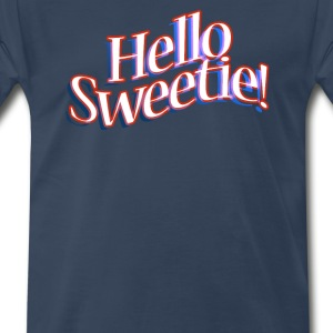 HELLO SWEETIE! T-Shirts - Men's Premium T-Shirt