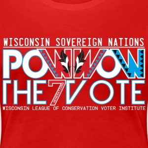 Pow Wow The Vote - Wisconsin - Swag - Women's Premium T-Shirt