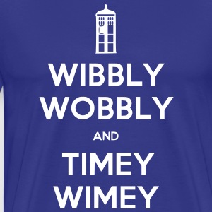 Wibbly Woobly and Timey Wimey T-Shirts - Men's Premium T-Shirt