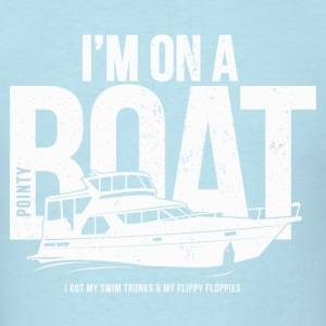 I'm on a pointy boat - Men's T-Shirt